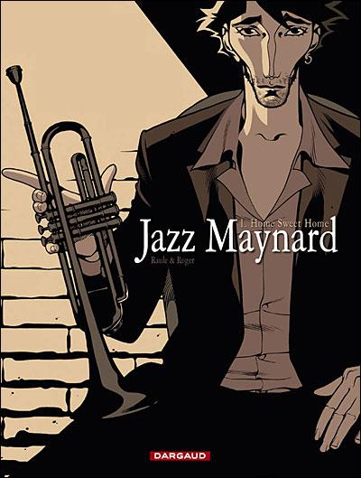 Jazz maynard tome 1