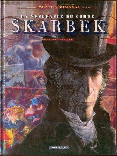 La-vengeance-du-Comte-Skarbek-tome-1