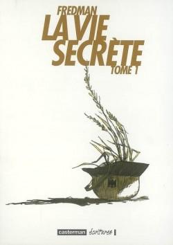 La-vie-secrete-tome-1