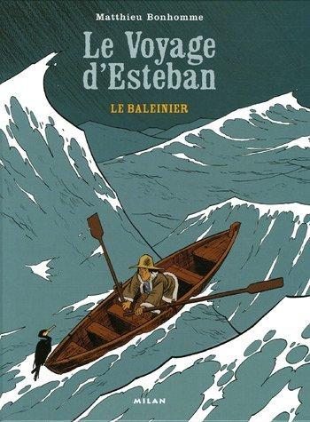 Le voyage d'Esteban tome 1