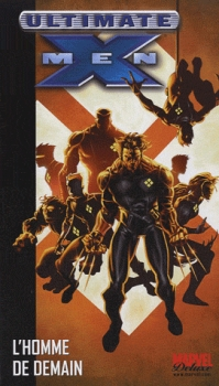 Marvel Deluxe Ultimate X-Men tome 1