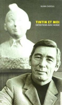 Tintin et moi- Entretiens avec Hergé