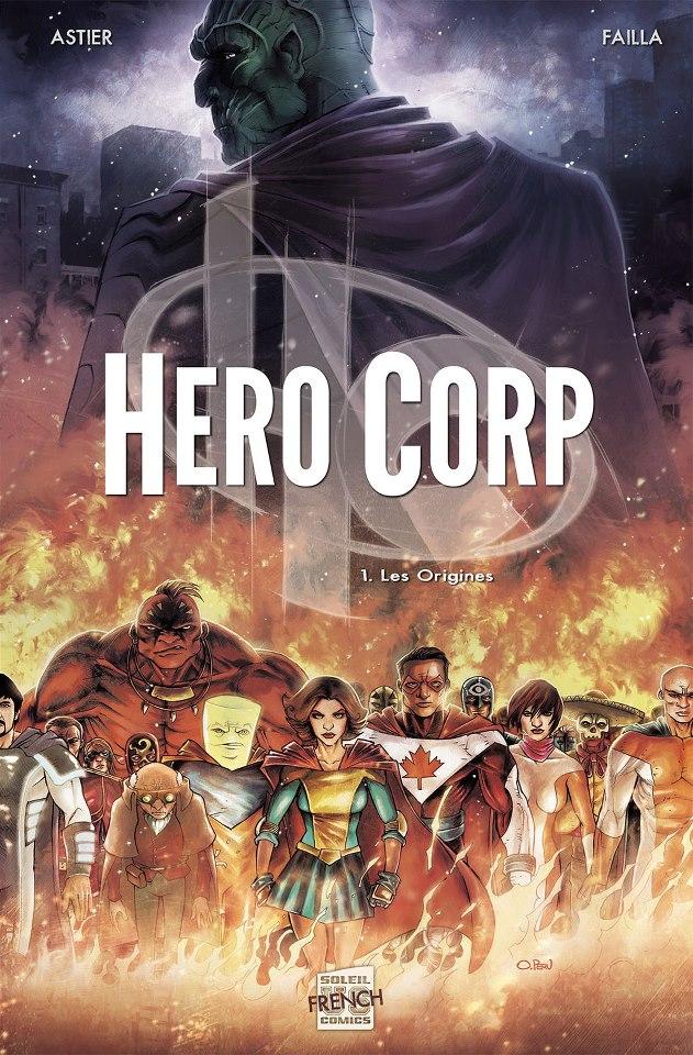 Hero Corp tome 1
