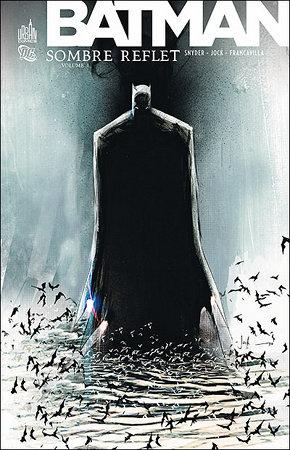Batman-Sombre-Reflet-tome-1