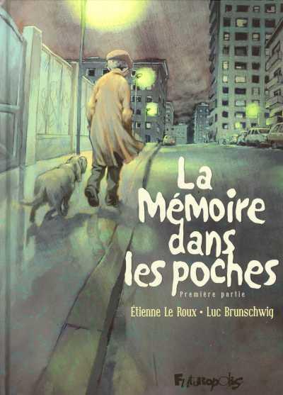 La-memoire-dans-les-poches-tome-1