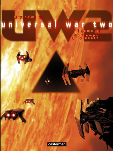 Universal War Two tome 1
