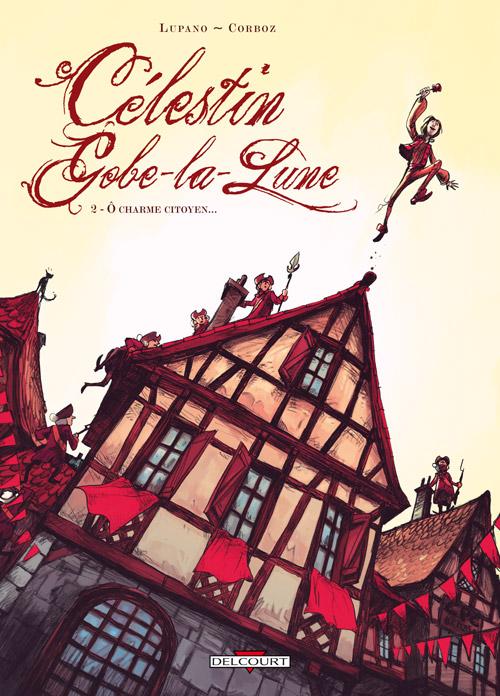 Célestin Gobe-la-lune tome 2