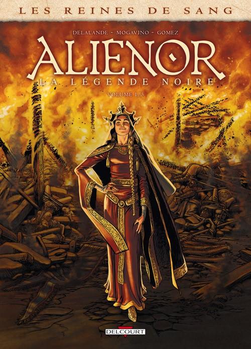 Les reines de sang Aliénor tome 1