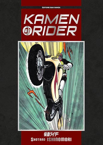 Kamen Rider tome 1