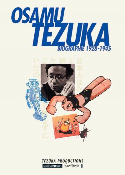 Osamu Tezuka Biographie tome 1