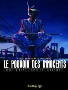 Le pouvoir des innocents Cycle 2 Car l'enfer est ici tome 2