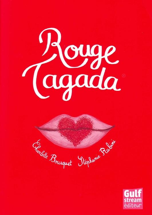 Rouge Tagada