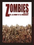 Zombies tome 0