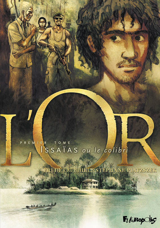 L'or tome 1