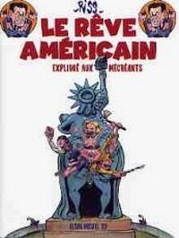 Le rêve américain expliqué au mécréants