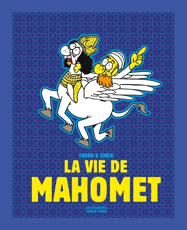 La vie de Mahomet_ Charb