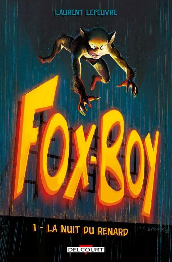 Fox-Boy tome 1