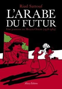 L'arabe du futur tome 1