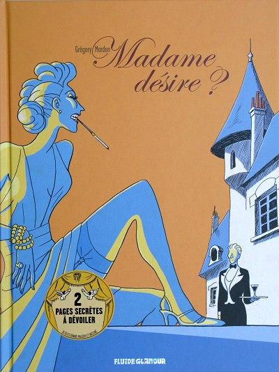 Madame désire