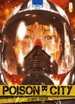 Poison City tome 1