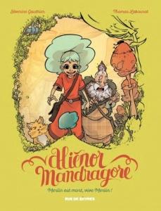 Aliénor Mandragore tome 1