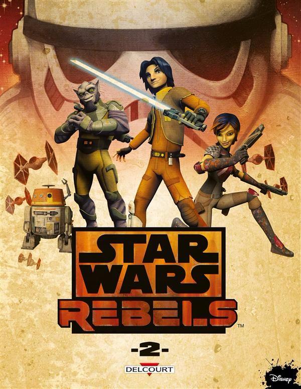Star Wars Rebels tome 2