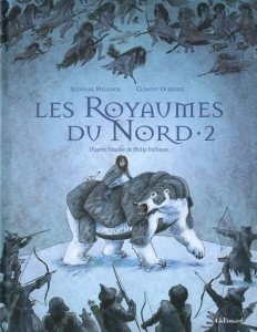 Les royaumes du Nord tome 2