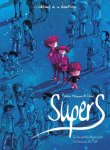 Supers tome 1