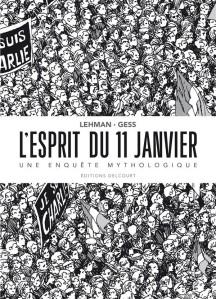 L'esprit du 11 janvier- Lehman- Gess-Delcourt