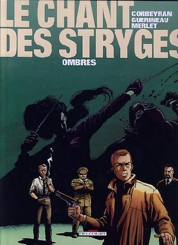 Le chant des stryges tome 1