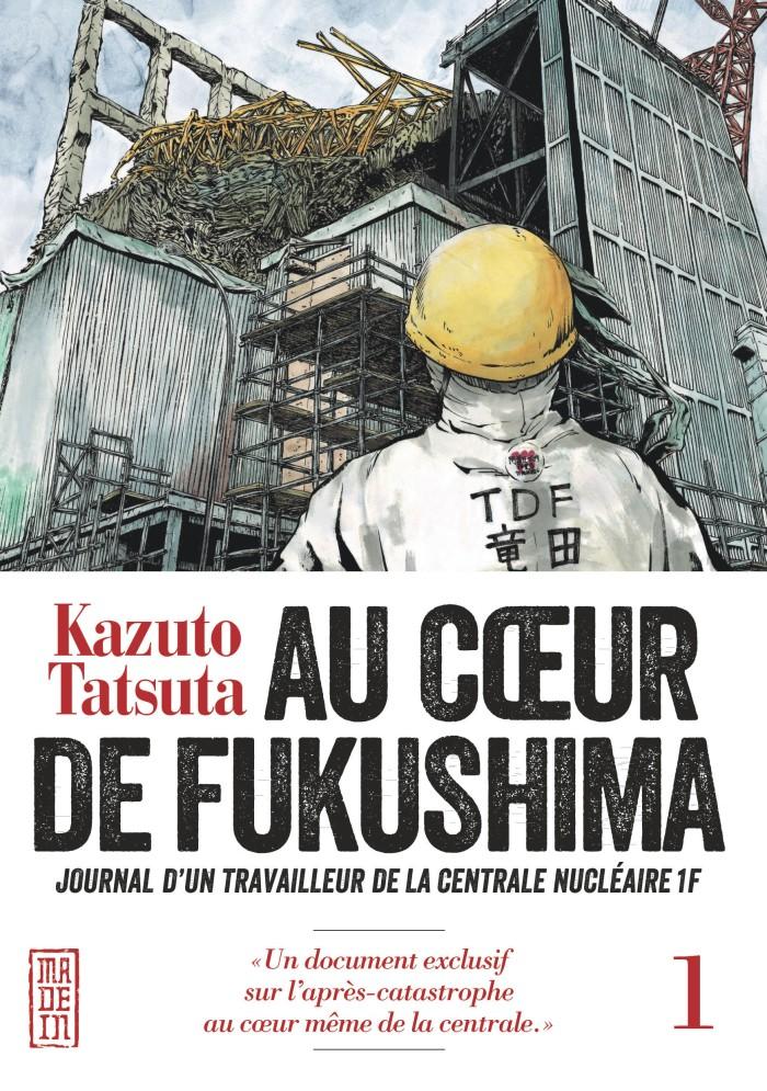 Au coeur de Fukushima tome 1
