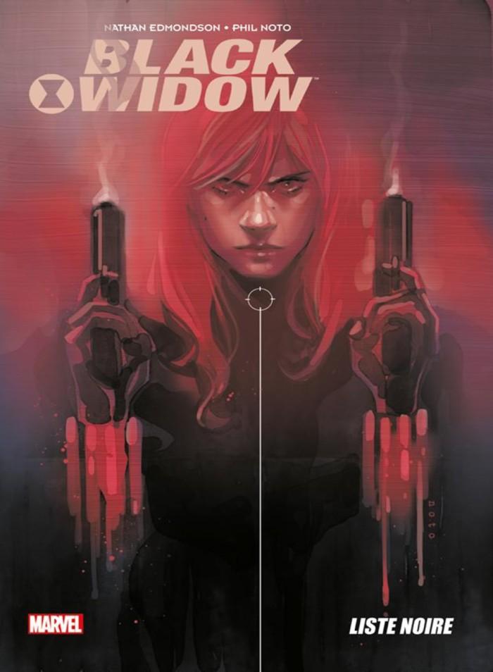 Black Widow tome 3- Liste noire, Edmonson, Noto, Panini comics