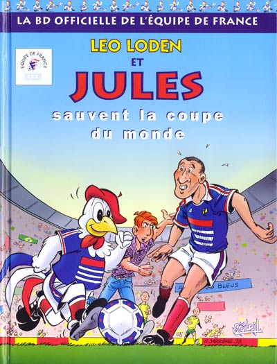 Léo Loden et Jules sauvent la coupe du monde