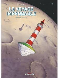 Le voyage improbable tome 2