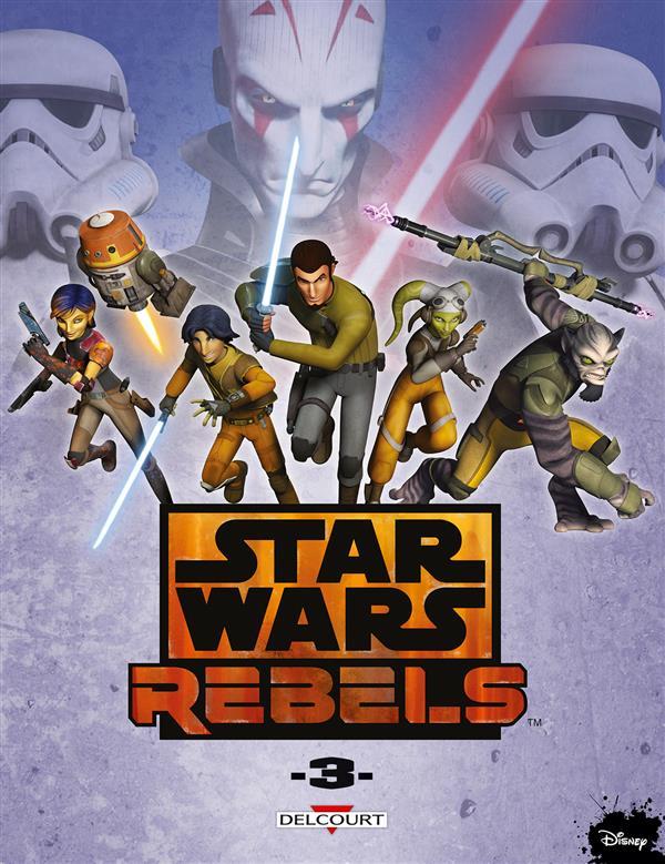 Star Wars Rebels tome 3