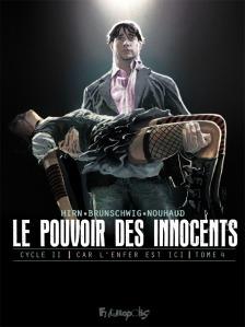 Le pouvoir des innocents cycle 2 tome 4