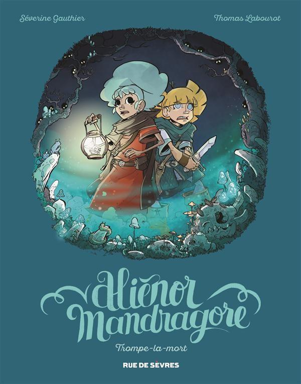 Alienor Mandragore tome 2