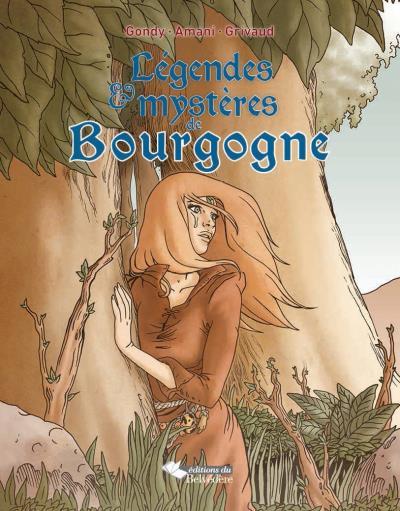 Légendes et mystères de Bourgogne