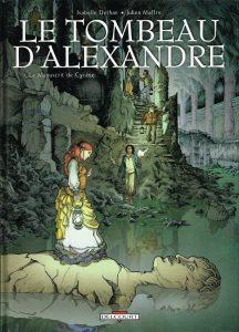 Le tombeau d'Alexandre tome 1