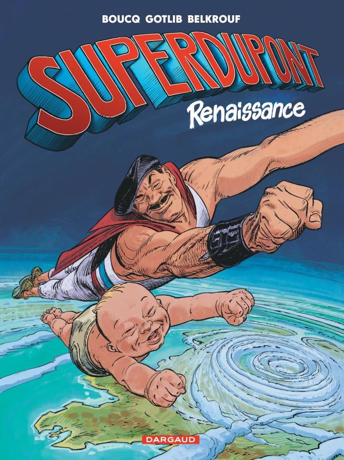 Superdupont renaissance tome 1