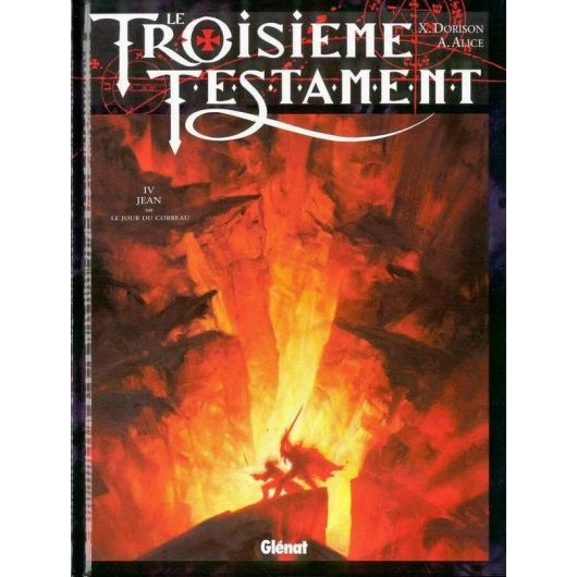 le-troisieme-testament-tome-4